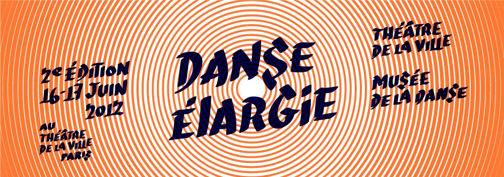 Danse Élargie, le 16 et 17 juin 2012. Organisée par le Théâtre de la ville et le Musée de la danse.