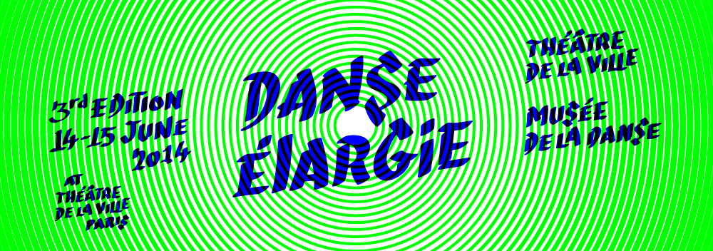 Danse Élargie, le 14 et 15 juin 2014. Organisée par le Théâtre de la ville et le Musée de la danse.