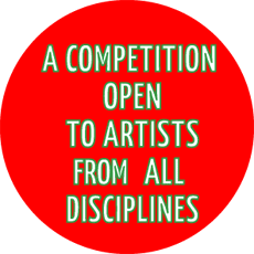 A competition open to artists of all disciplines